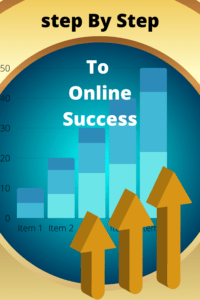 Step by step to online success